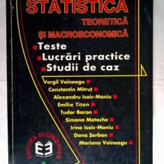 Vergil Voineagu, s.a. - Statistica teoretica si macroeconomica