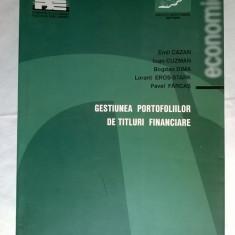 Emil Cazan, s.a. - Gestiunea portofoliilor de titluri financiare