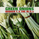 Booker T&the Mg's - Green Onions -Remast- ( 1 CD ) - Muzica Blues
