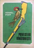 POVESTI VANATORESTI - Ionel Pop