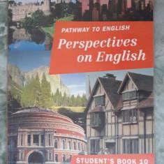 Pathway To English Perspectives On English Student's Book 10 Rada Balan - Curs Limba Engleza