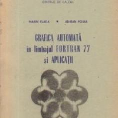 Grafica automata in limbajul FORTRAN 77 si Aplicatii
