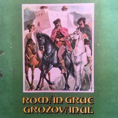 ROMAN GRUE GROZOVANUL - Dumitru Almas - Carte Basme