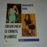 MARGARETA BARA - CREATII UNICAT CU CROSETA SI ANDRELE