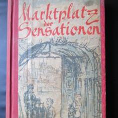 Carte veche, in limba germana: Egon Erwin Kisch, Marktplatz der Sensationen - Carte in germana