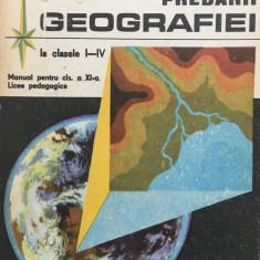 METODICA PREDARII GEOGRAFIEI LA CLASELE I-IV - Stoica Dumitru, Buse Liubovia