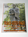 G D Iscru - Traco-geto-dacii Natiunea matca din spatiul carpato danubiano pontic