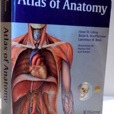 ATLAS OF ANATOMY by ANNE M. GILROY...LAWRENCE M. ROSS