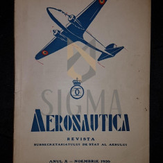 CARANFIL N. (Inginer), STOICESCU I. (General de Escadrila), AERONAUTICA (Revista AERONAUTICEI), Anul X, Noiembrie 1936, Bucuresti