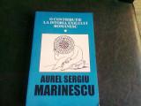O CONTRIBUTIE LA ISTORIA EXILULUI ROMANESC - AUREL SERGIU MARINESCU VOL.1