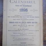 Calendarul pentru toti fii Romaniei pe anul 1898 - Carte veche