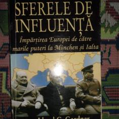 Sferele de influenta - impartirea Europei de marile puteri la Munchen si Ialta - Carte Politica