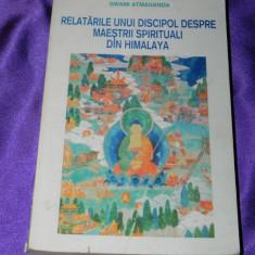 Swami Atmananda Relatari despre maestrii spirituali din Himalaya (f0462 - Carte dezvoltare personala