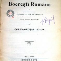 Familiile Boerești Române - autor Lecca Octav-George-București, 1899-XLIV+596p.