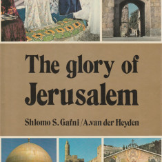 Shlomo Gafni - The glory of Jerusalem - Carti Iudaism