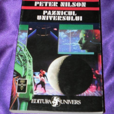 Paznicul Universului - Peter Nilson colectia sf ed univers (f0482 - Carte SF