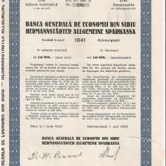 BANCA GENERALA DE ECONOMII DIN SIBIU 1 ACTIUNE 600 LEI 1940, Romania 1900 - 1950