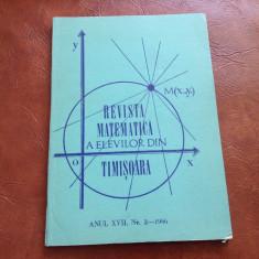 Revista matematica a elevilor din Timisoara anul XVII nr 2 din 1986 / 124 pagini - Revista scolara