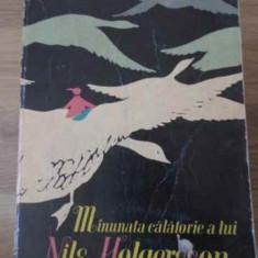 Minunata Calatorie A Lui Nils Holgersson Prin Suedia - Selma Lagerlof, 396465 - Carte Basme