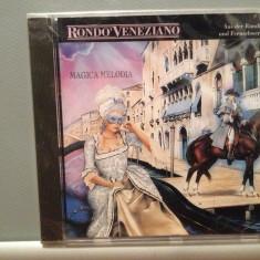 RONDO VENEZIANO - MAGICA MELODIA (1991/ARIOLA REC/RFG) - CD ORIGINAL/Sigilat/Nou - Muzica Clasica