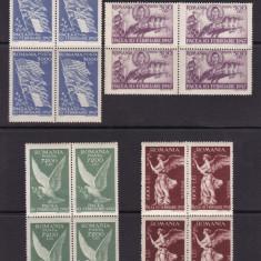 ROMANIA 1947  LP 208  PACEA  BLOCURI  DE 4 TIMBRE  MNH
