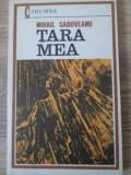Tara Mea - Mihail Sadoveanu ,396485
