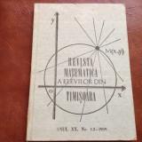 Revista matematica a elevilor din Timisoara anul XX nr 1-2 din 1989 / 128 pagini