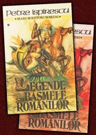 Legende sau basmele romanilor (vol. I + II)  -  Petre Ispirescu
