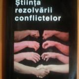 STIINTA REZOLVARII CONFLICTELOR de HELENA CORNELIUS, SHOSHANA FAIRE, Bucuresti 1996 - Carte Psihologie