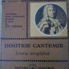 Istoria Ieroglifica - Dimitrie Cantemir, 396483 - Roman