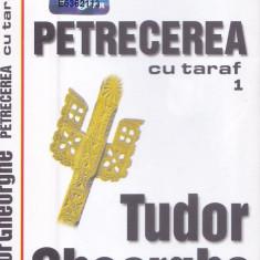 Caseta audio: Tudor Gheorghe - Petrecerea cu taraf 1 (2002 - originala)