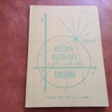 Revista matematica a elevilor din Timisoara anul XIX nr 1-2 din 1988 / 124 pag !