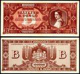 UNGARIA 100.000 B PENGO UNA SUTA MII DE BILIOANE PENGHEI 1946 aUNC