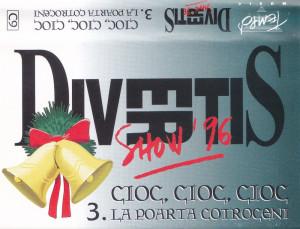 Caseta audio: Divertis - 3. Cioc, Cioc, Cioc la Poarta Cotroceni (1995 -  1997)