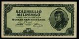 UNGARIA O SUTA MILIOANE MIL PENGO O SUTA MILIOANE DE MILIOANE PENGHEI 1946 UNC