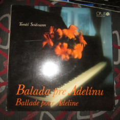 Vinil balada pentru adeline lot x - Muzica Ambientala Altele