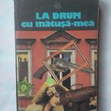(C337) GRAHAN GREENE - LA DRUM CU MATUSA-MEA - Roman