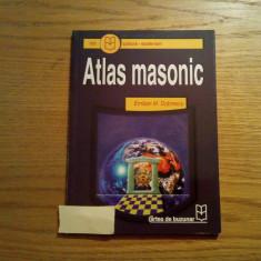 ATLAS MASONIC - Emilian M. Dobrescu - Editura Cartea de Buzunar, 2004, 126 p. - Carte masonerie, Nemira