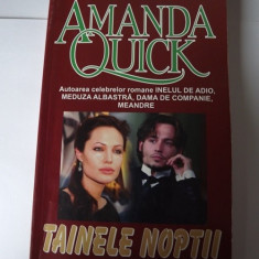 Tainele noptii - Amanda Quick Carte beletristica - Carte de aventura