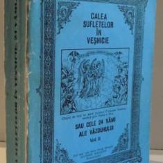 CALEA SUFLETELOR IN VESNICIE-NICODIM MANDITA, VOL.II - Carti Crestinism
