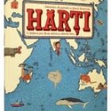 Harti. O călătorie prin ţările, mările şi culturile lumii