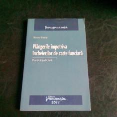 PLANGERILE IMPOTRIVA INCHEIERILOR DE CARTE FUNCIARA - ROXANA STANCIU - Carte Drept civil