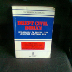 DREPT CIVIL ROMAN - GHEORGHE BELEIU - Carte Drept civil