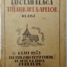 TULBURAREA APELOR ED. I de LUCIAN BLAGA, CLUJ 1923 - Carte Editie princeps