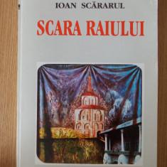 IOAN SCARARUL- SCARA RAIULUI - Carti ortodoxe