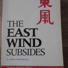 The East Wind Subsides. Chinese Foreign Policy And The Origin - Andrew Hall Wedeman, 396595 - Carte Politica