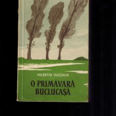 Valentin Ovecikin - O primavara buclucasa, Cartea rusa, 1958 - Carte Epoca de aur