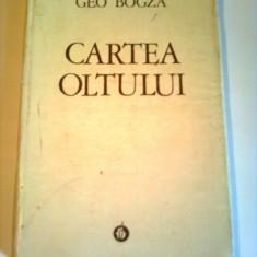 CARTEA OLTULUI  ~ GEO BOGZA ( editiea a IV -a , definitiva )