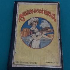 REGINA BUCĂTĂRIEI SAU BUCĂTĂRIA UNIVERSALĂ PENTRU SĂNĂTOȘI ȘI BOLNAVI/1926 - Carte veche