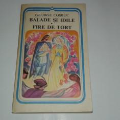 GEORGE COSBUC - BALADE SI IDILE. FIRE DE TORT - Carte poezie